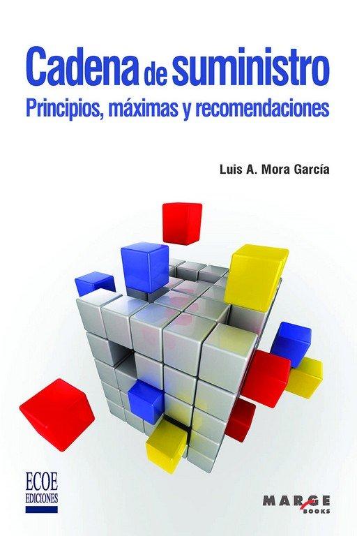 Cadena de suministro principios maximas