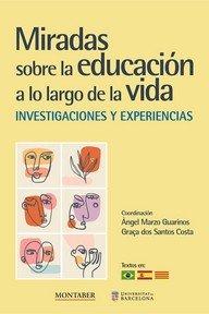Miradas sobre la educacion a lo largo de la vida investigac