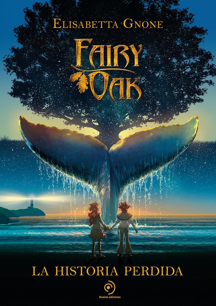 Fairy oak la historia perdida