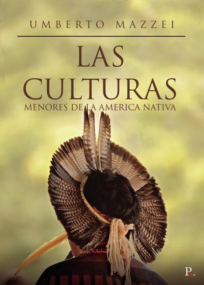 Culturas menores de la america nativa,las