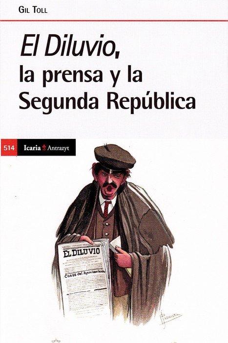 Diluvio la prensa y la segunda republica,el
