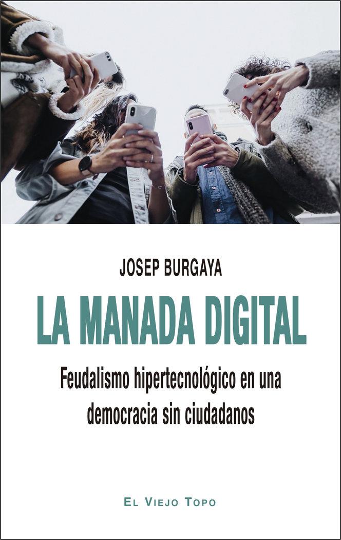 Manada digital,la