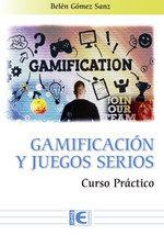 Gamifiacion y los juegos serios