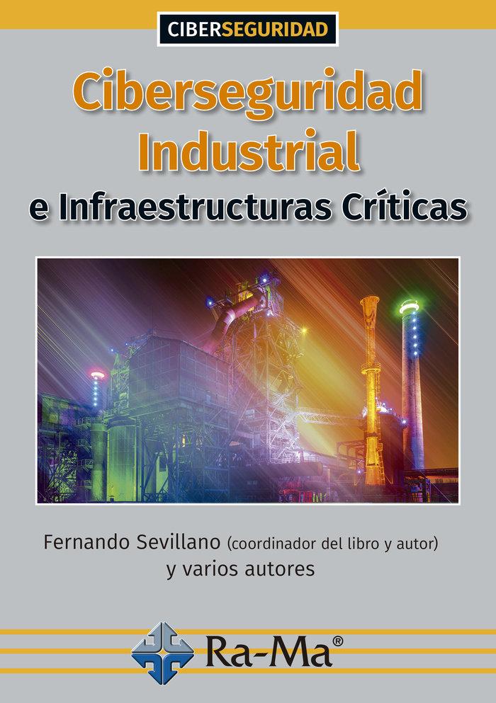 Ciberseguridad industrial infraestructuras criticas