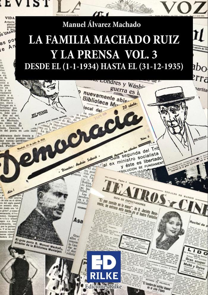 La familia machado ruiz y la prensa vol 3 1934 1935