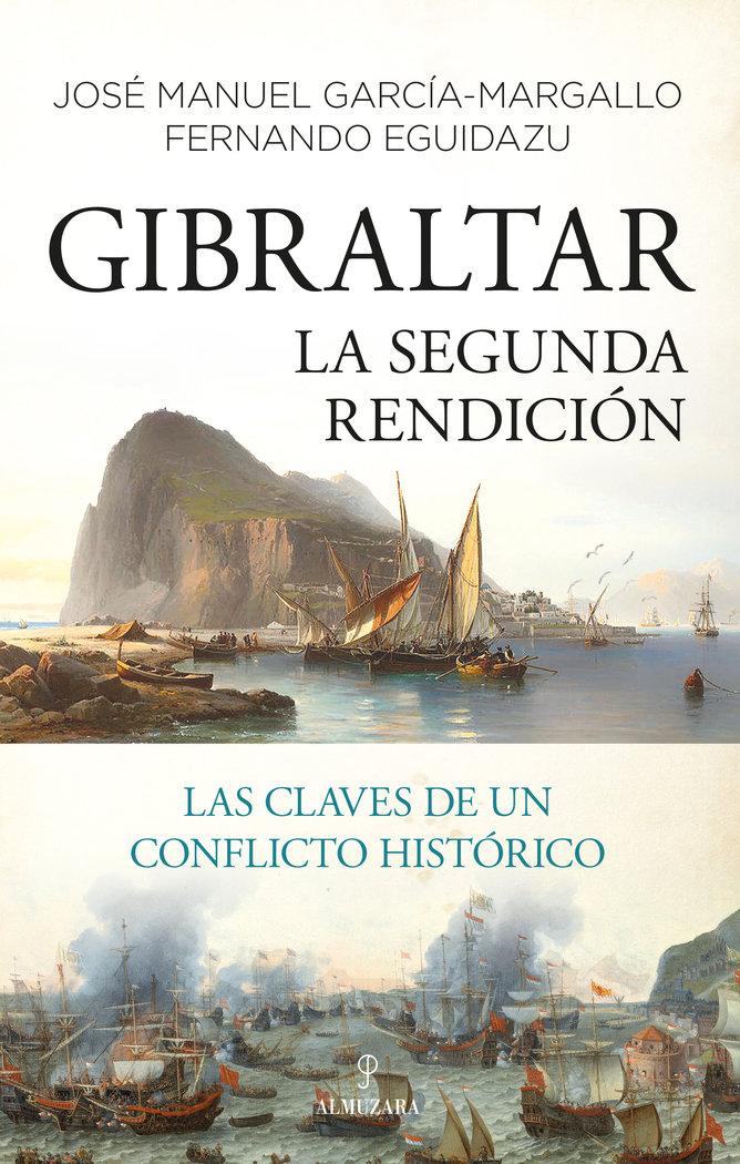 Gibraltar la segunda rendicion