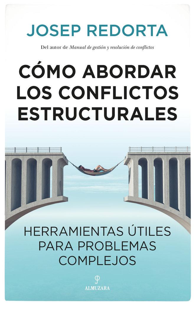 Como abordar conflictos estructurales