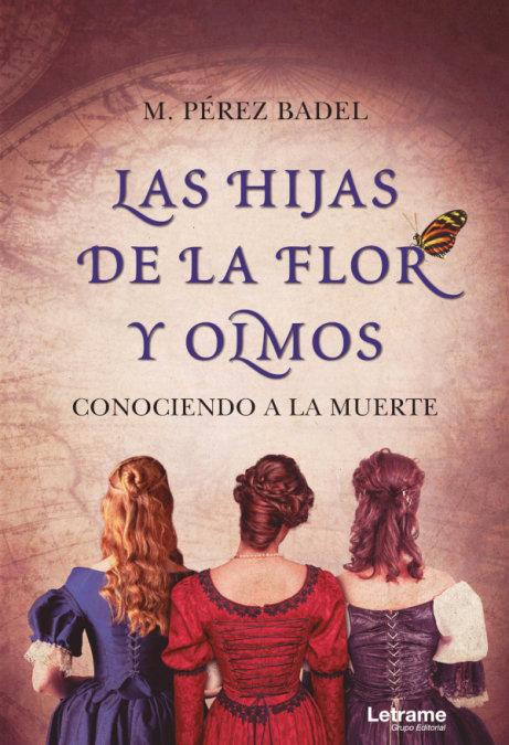 Hijas de la flor y olmos,las