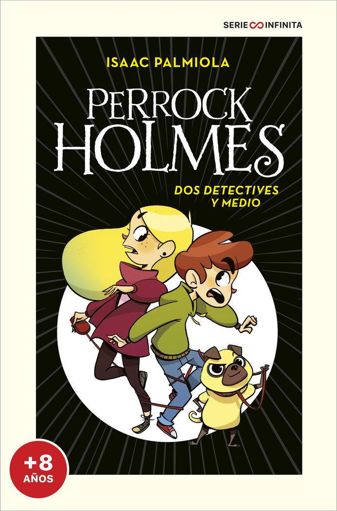 Dos detectives y medio serie perrock holme