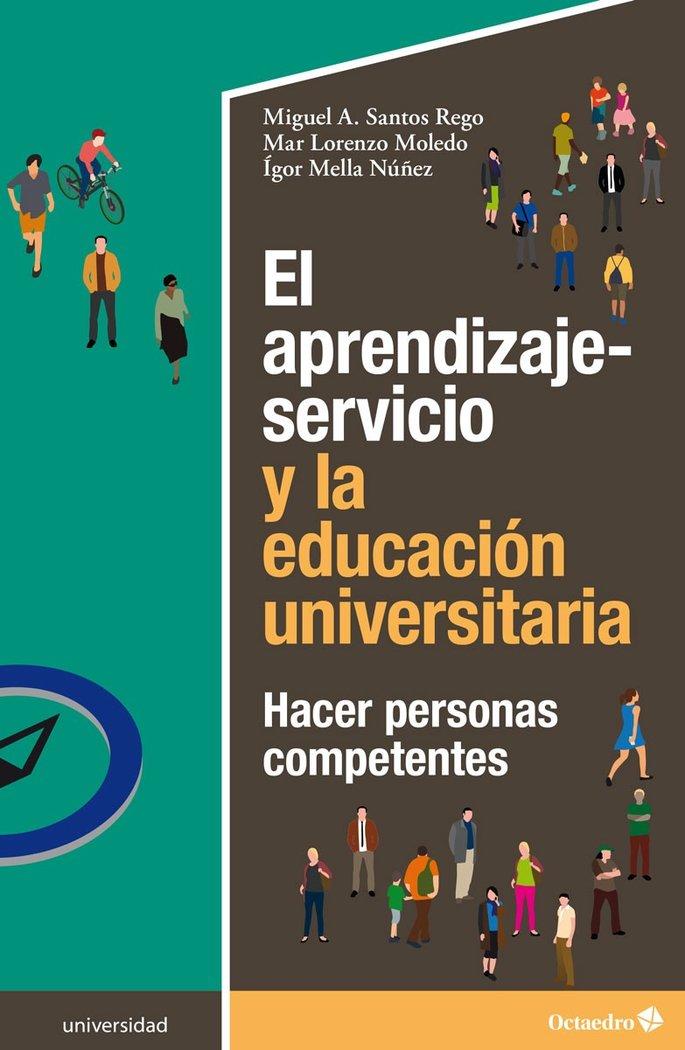 Aprendizaje servicio y la educacion universitaria,el