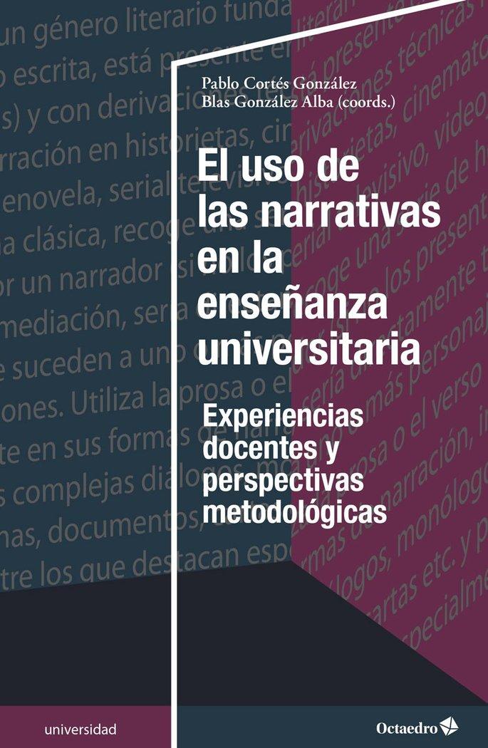 Uso de las narrativas en la enseñanza universitaria,el
