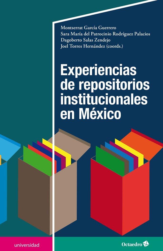 Experiencias de repositorios institucionales en mexico
