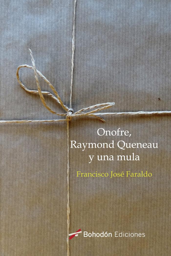 Onofre raymond quenau y una mula