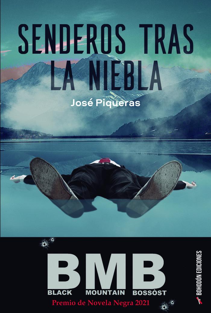 Senderos tras la niebla de José Piqueras