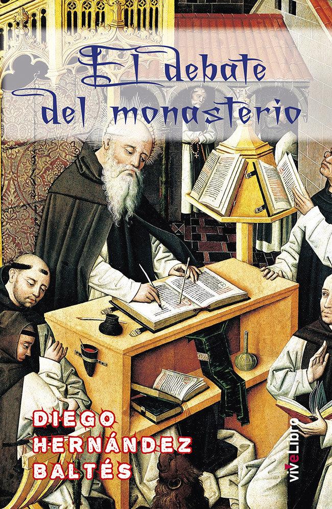 El debate del monasterio