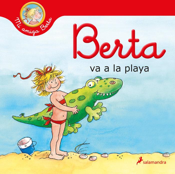 Berta va a la playa mi amiga berta