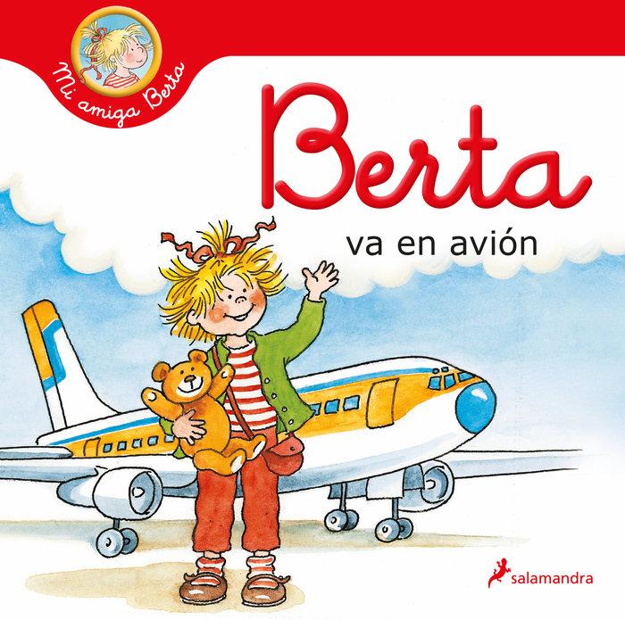 Berta va en avion mi amiga berta