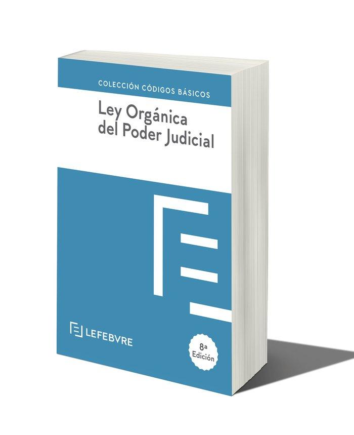 Ley organica del poder judicial 8ª ed