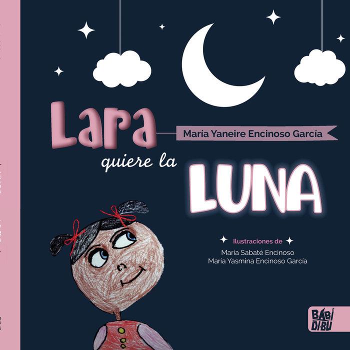 Lara quiere la luna