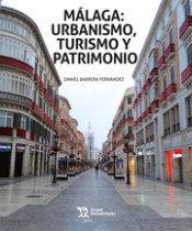 Malaga urbanismo turismo y patrimonio