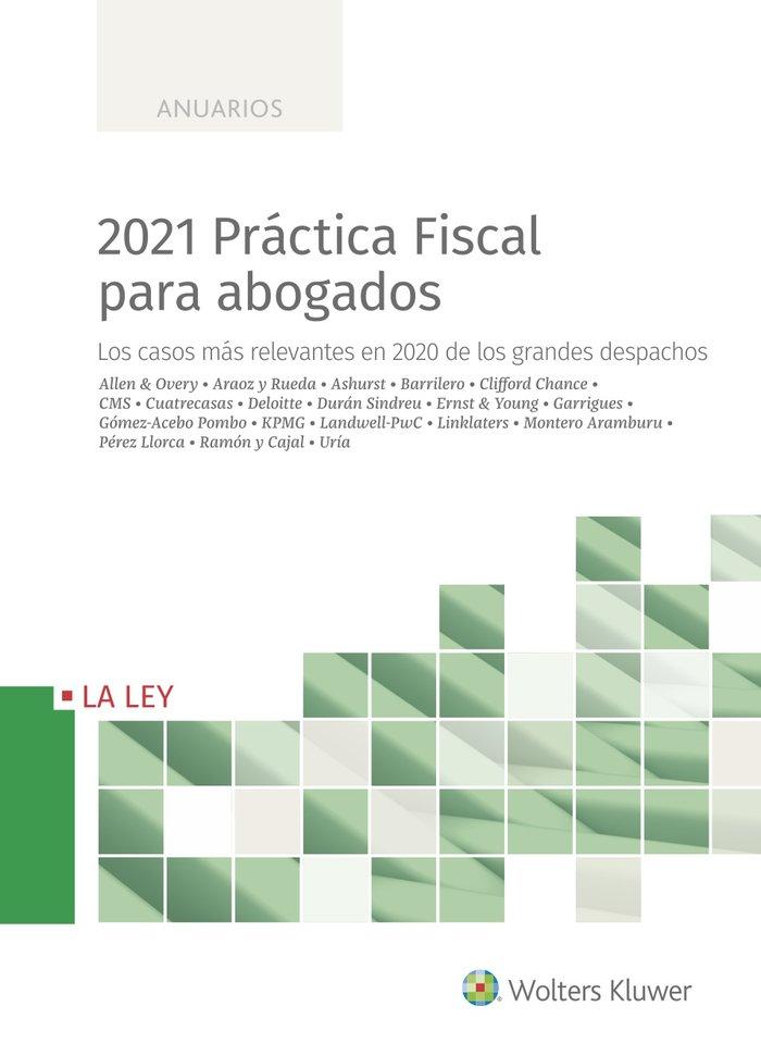 2021 practica fiscal para abogados