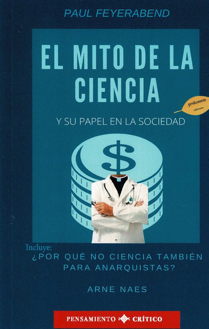 Mito de la ciencia y su papel en la sociedad,el