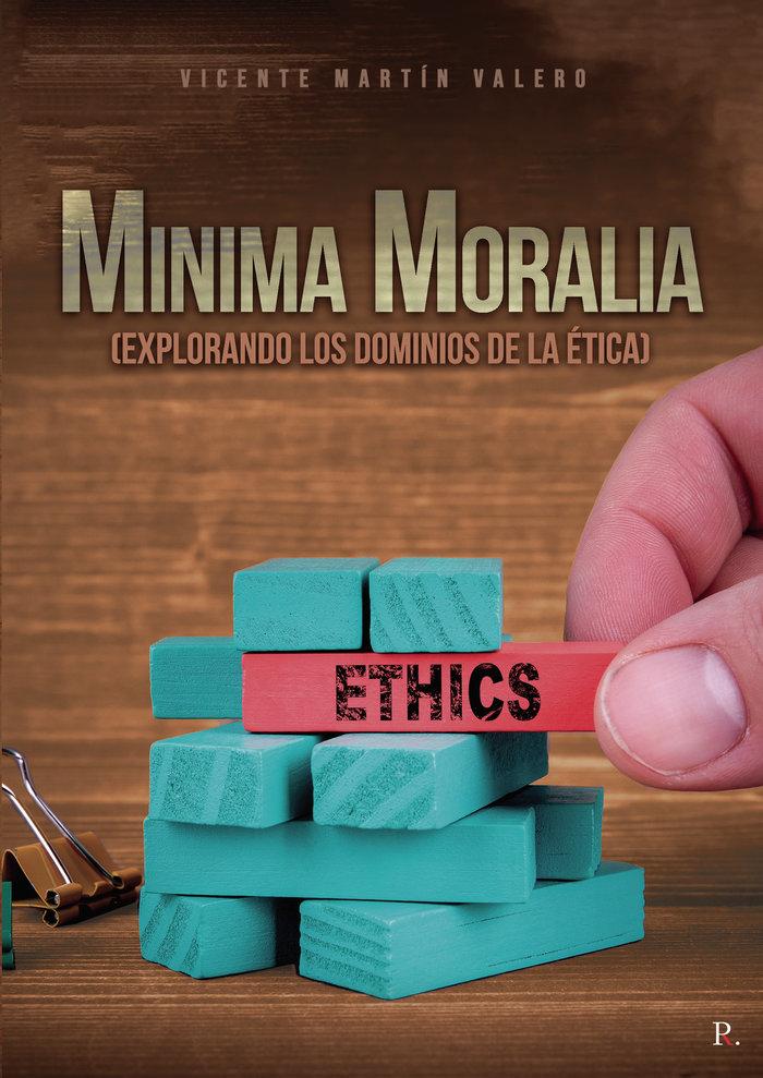 Minima moralia explorando los dominios de la etica