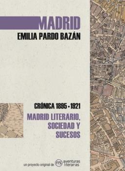 Madrid cronica de emilia pardo bazan