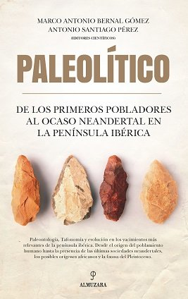 Paleolitico de los primeros pobladores al ocaso neandertal