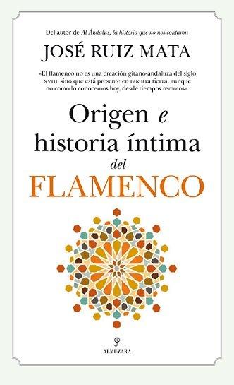 Origen e historia intima del flamenco