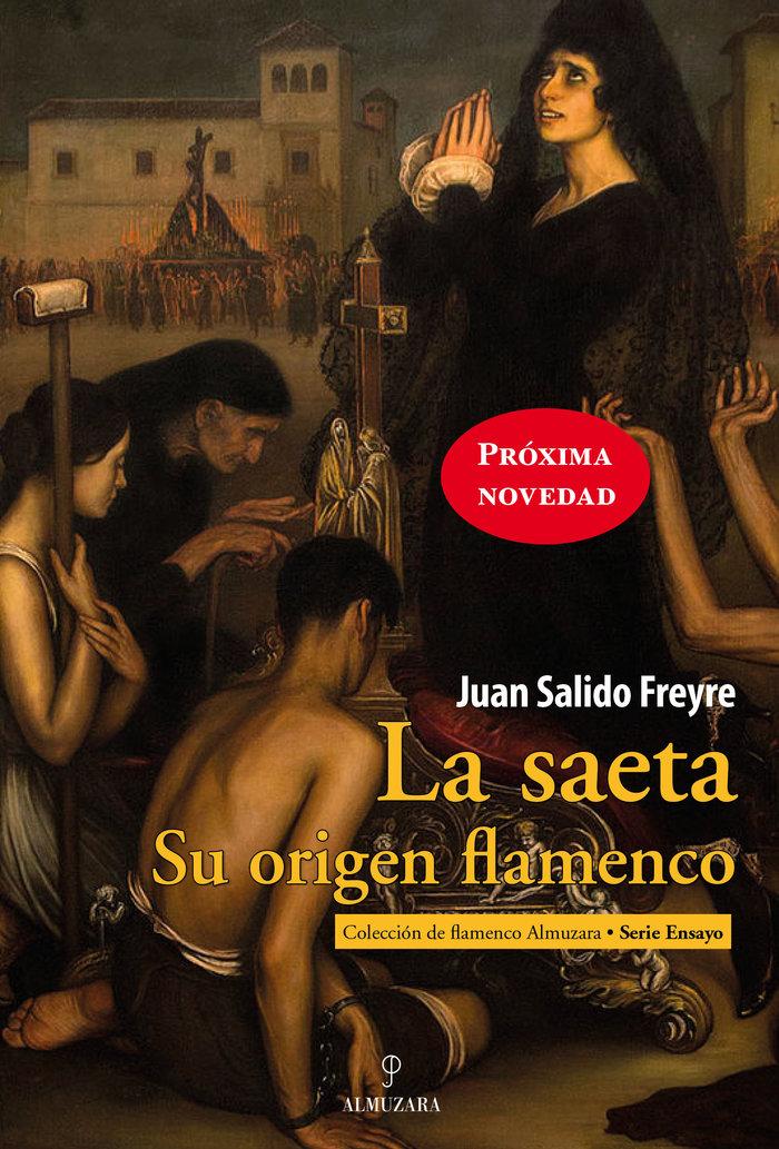 Saeta,la su origen flamenco