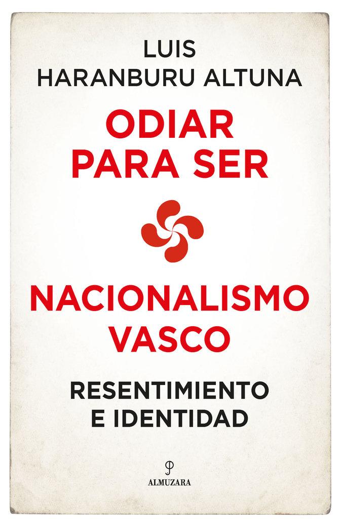 Nacionalismo vasco resentimiento e identi