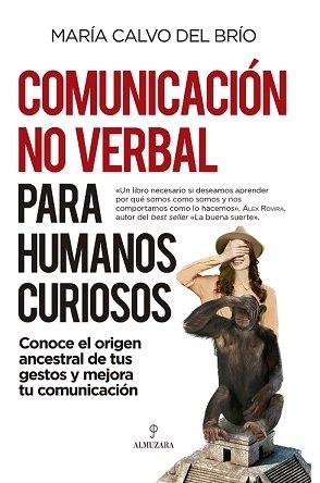 Comunicacion no verbal para humanos curiosos