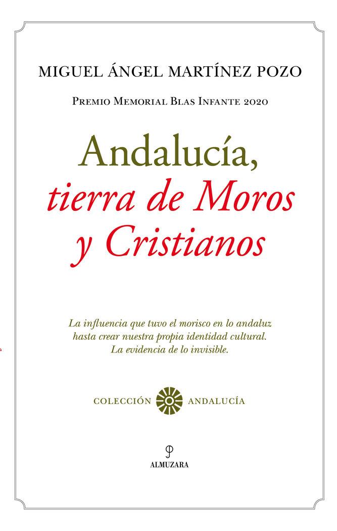 Andalucia tierra de moros y cristianos