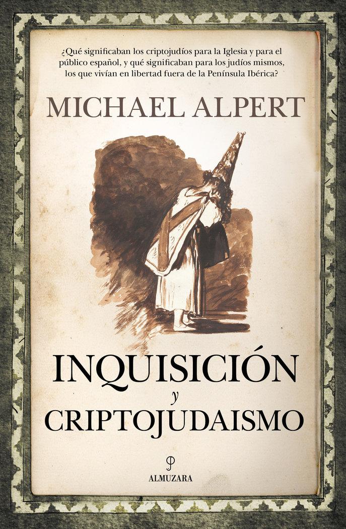 Inquisicion y criptojudaismo