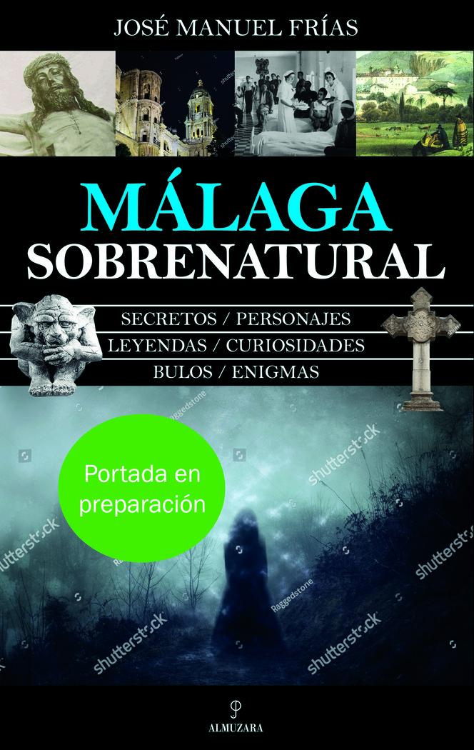 Malaga sobrenatural