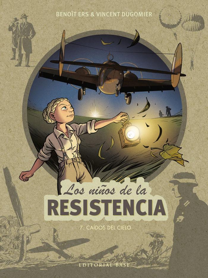 Niños de la resistencia 7,los/caidos del cielo