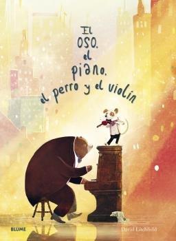 Oso el piano el perro y el violin