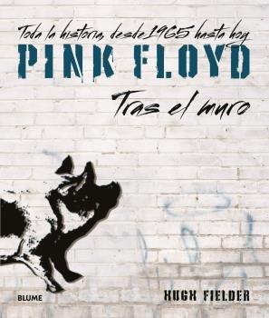 Pink floyd tras el muro 2021