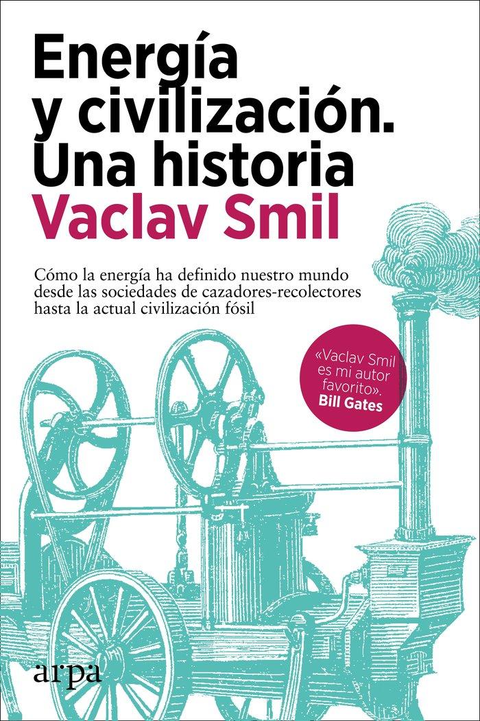 Energia y civilizacion una historia
