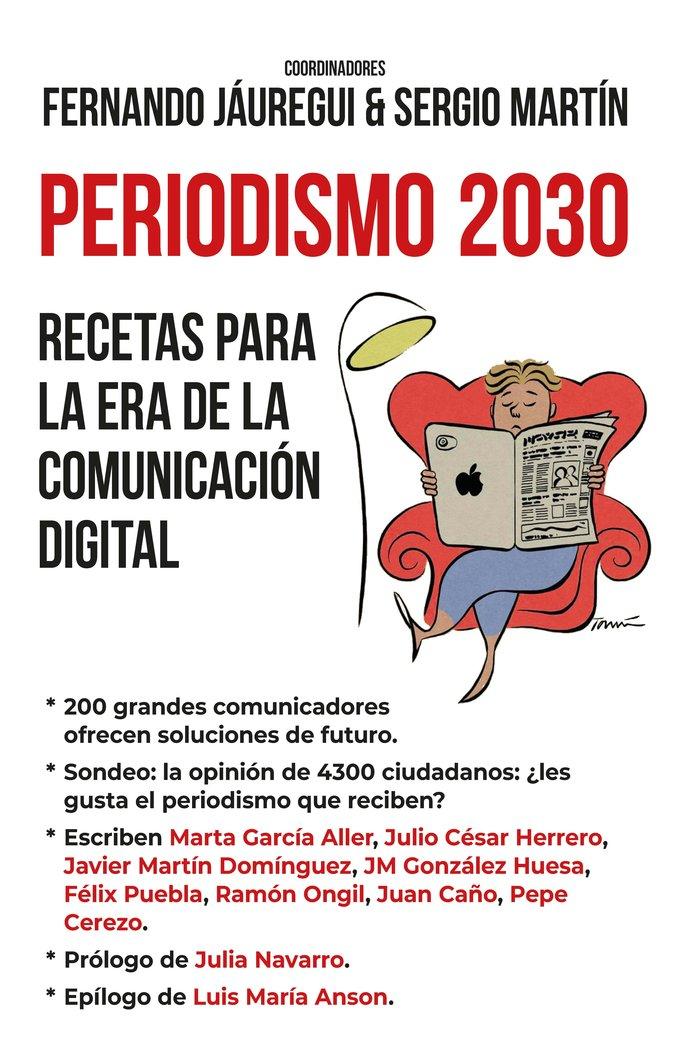 Periodismo 2030 recetas para la era de la