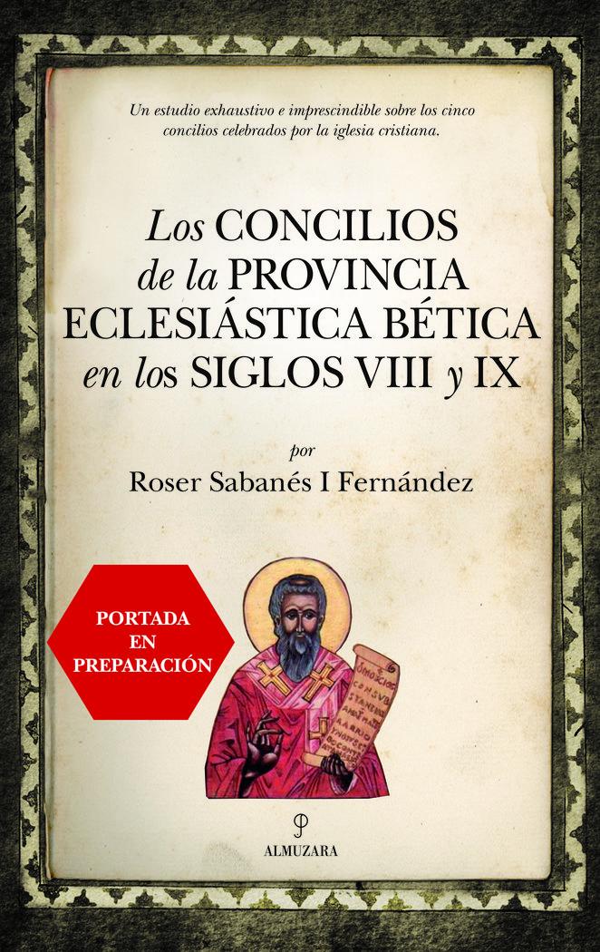 Concilios de la provincia eclesiastica betica en los siglos