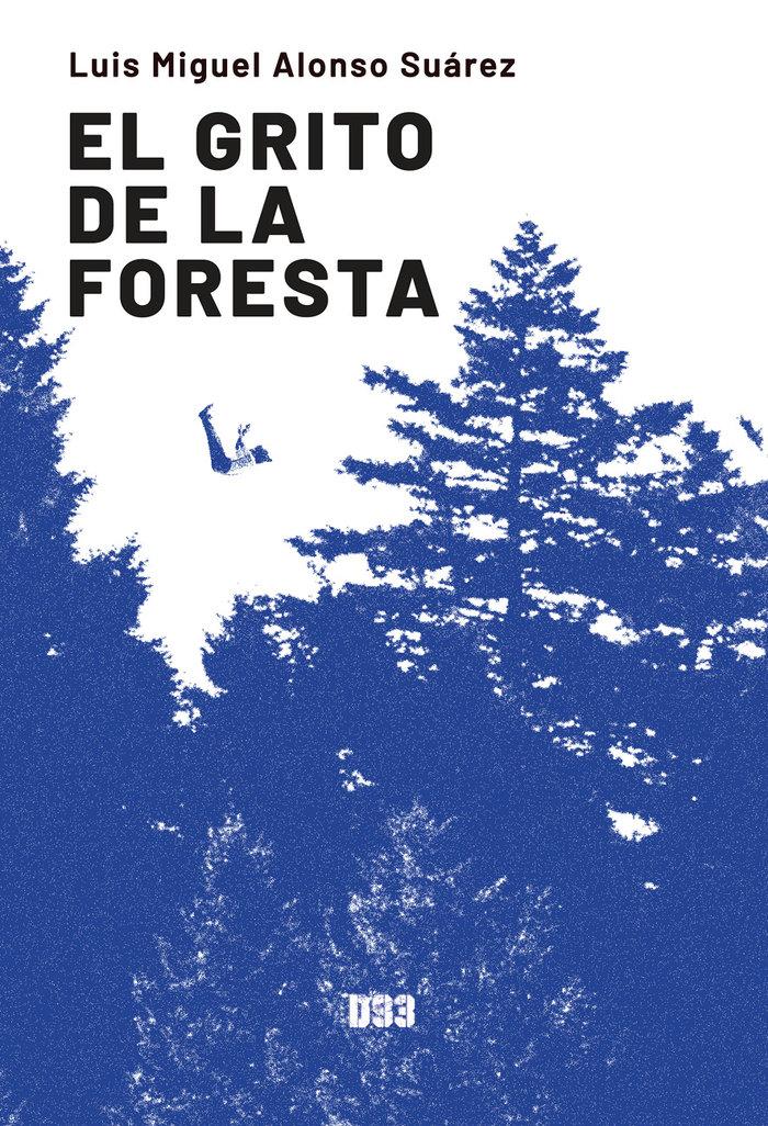 El grito de la foresta