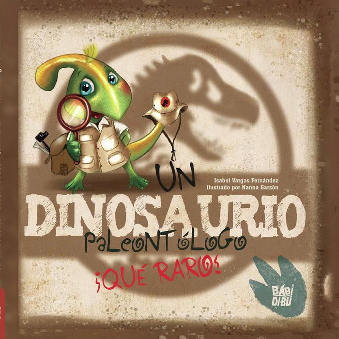 Un dinosaurio paleontologo que raro
