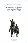 Cervantes el quijote y el lenguaje vulgar
