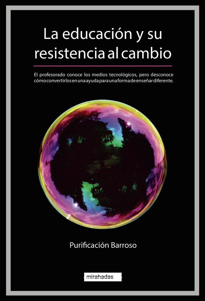 Educacion y su resistencia al cambio