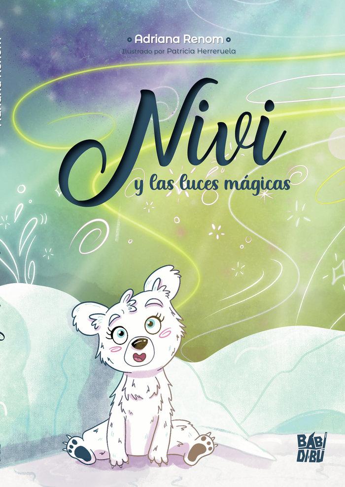 Nivi y las luces magicas