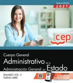 Cuerpo general administrativo administracion estado vol 5 t