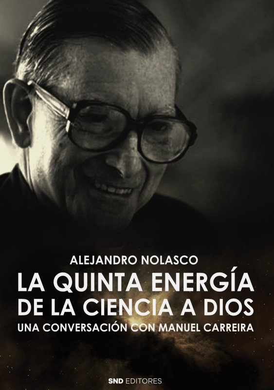 La quinta energia de la ciencia a dios
