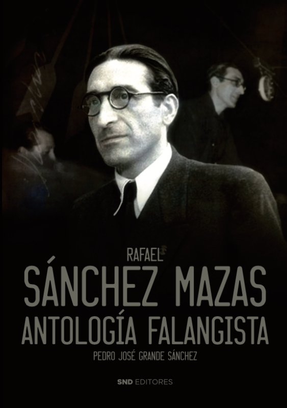 Rafael sanchez mazas antologia falangista